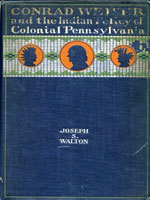 NYSL Decorative Cover: Conrad Weiser and the Indian policy of colonial Pennsylvania.