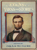 NYSL Decorative Cover: Lincoln's yarns and stories