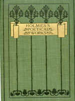 NYSL Decorative Cover: Philosopher's stoneoetical works of Oliver Wendell Holmes ...