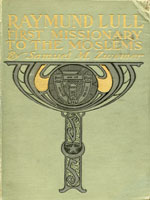 NYSL Decorative Cover: Raymond Lull, first missionary to the Moslems