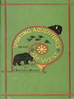 NYSL Decorative Cover: Sporting adventures in the far West