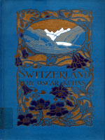 NYSL Decorative Cover: Switzerland, its scenery, history and literary associations