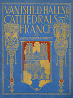 NYSL Decorative Cover: Vanished halls and cathedrals of France