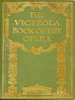 NYSL Decorative Cover: Victrola book of the opera